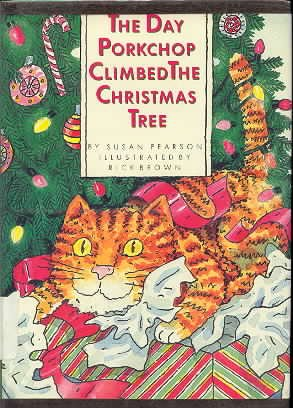 9780131975590: The Day Porkchop Climbed The Christmas Tree