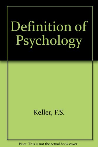 The Definition of Psychology: Keller, Fred S.