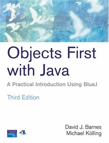 9780131976290: Objects First With Java: A Practical Introduction Using BlueJ
