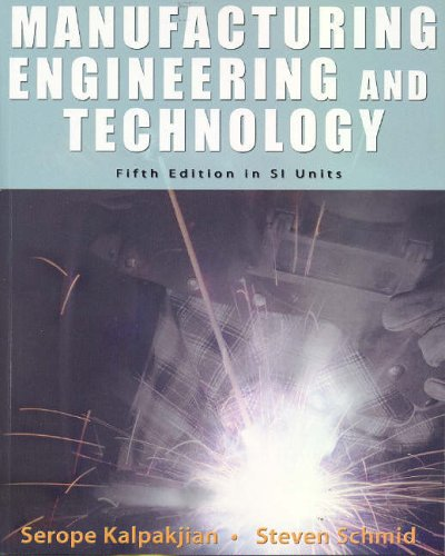 9780131976399: Manufacturing, Engineering and Technology: SI Version