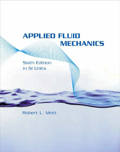 9780131976436: Applied Fluid Mechanics SI Version