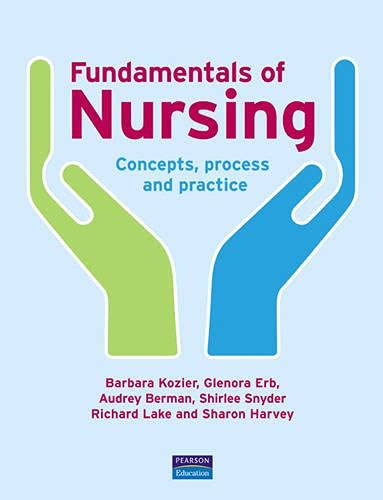 9780131976535: Fundamentals of Nursing: Concepts, Process and Practice