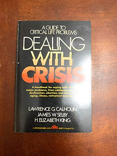 9780131977150: Dealing with Crisis: A Guide to Critical Life Problems (Spectrum Books)