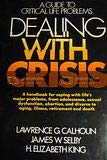 9780131977235: Dealing with Crisis: A Guide to Critical Life Problems (Spectrum Books)
