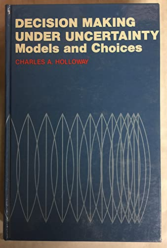 9780131977495: Decision Making Under Uncertainty: Models and Choices