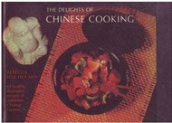 9780131978485: The delights of Chinese cooking,