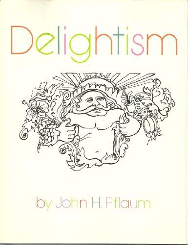 9780131978638: Delightism