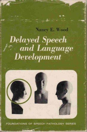 9780131978898: Delayed Speech and Language Development (Foundations of Speech Pathology)