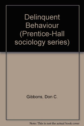 9780131979390: Delinquent Behaviour