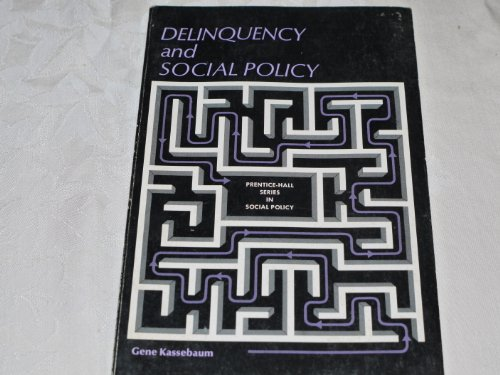9780131979543: Delinquency and Social Policy (Prentice-Hall series in social policy)