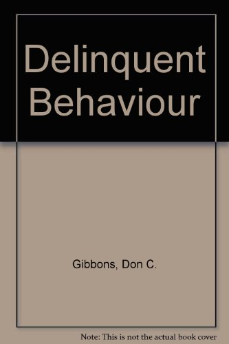 9780131979895: Delinquent Behavior