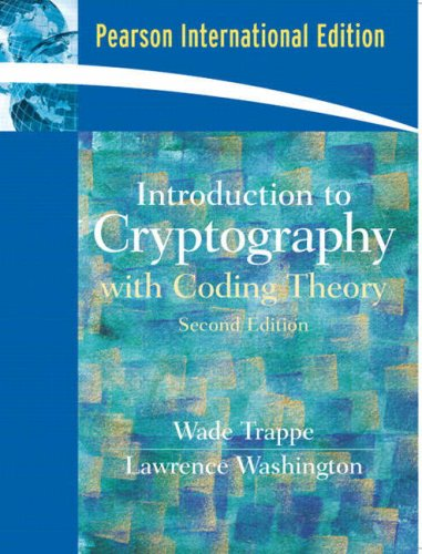 9780131981997: Introduction to Cryptography with Coding Theory: International Edition