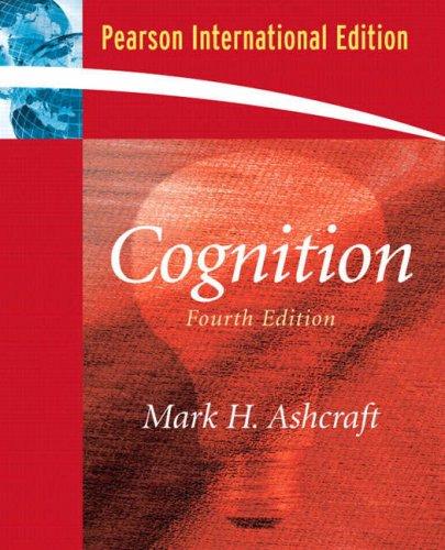 9780131982291: Cognition: International Edition