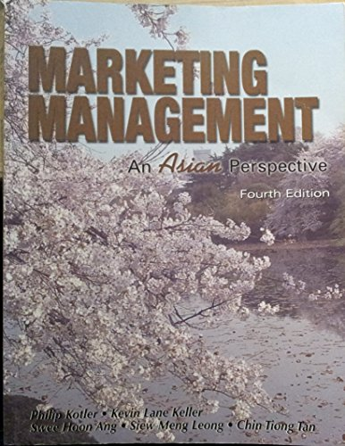 Marketing Management: An Asian Perspective: Kotler, P.""