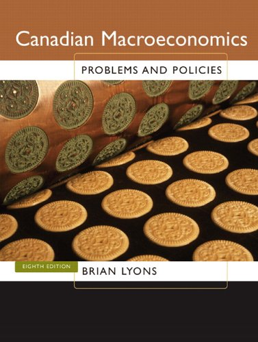 Canadian Macroeconomics : Problems and Policies: Lyons, Brian