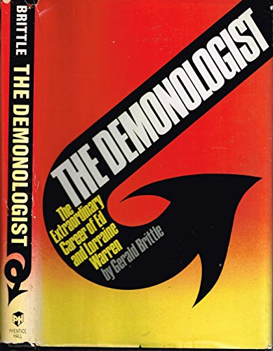 9780131983335: The Demonologist: The Extraordinary Career of Ed and Lorraine Warren