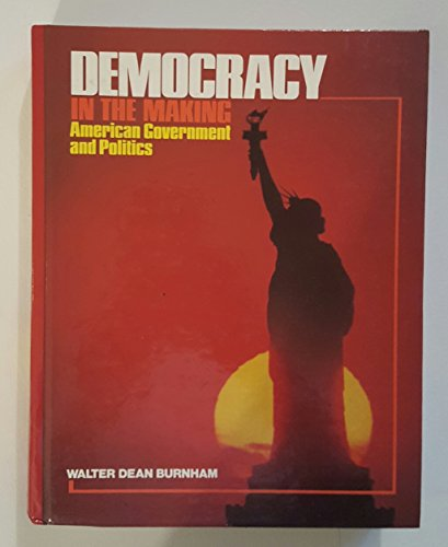 9780131983663: Democracy in the Making: American Government and Politics