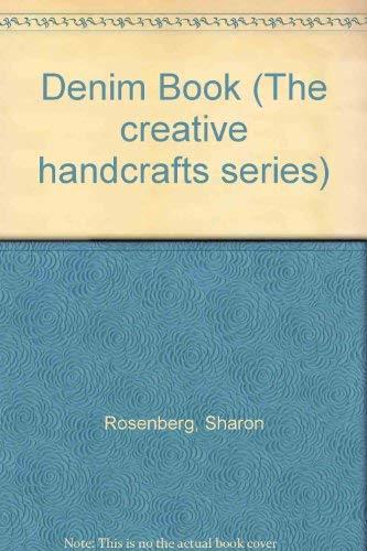 9780131984240: Denim Book (The creative handcrafts series)