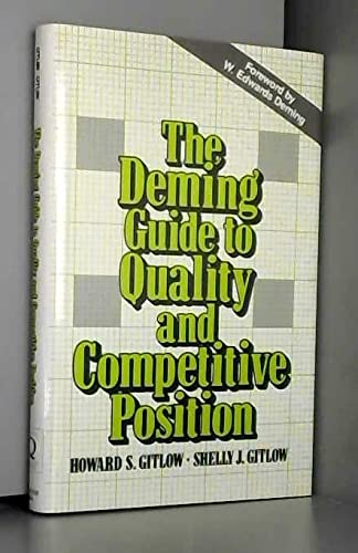 9780131984417: The Deming Guide to Quality and Competitive Position