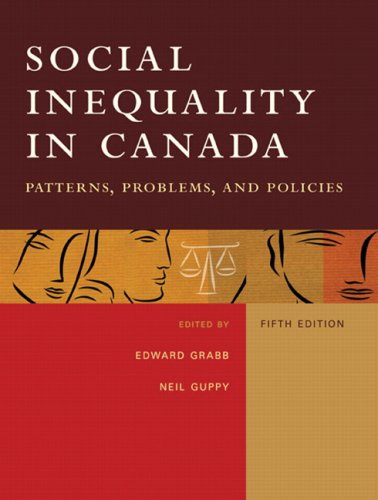 9780131984752: Social Inequality in Canada: Patterns, Problems &Policies (5th Edition)