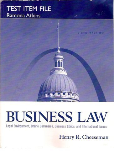 9780131984967: Test Item File for Business Law: Legal Environment, Online Commerce, Business Ethics, and Internatio