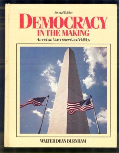 9780131985087: Democracy in the Making: American Government and Politics