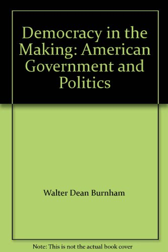 9780131985322: Democracy in the Making: American Government and Politics