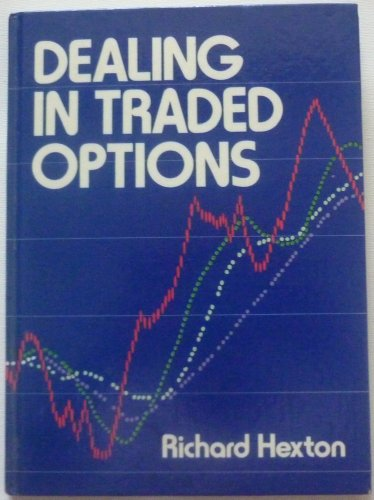 9780131985575: Dealing in Traded Options