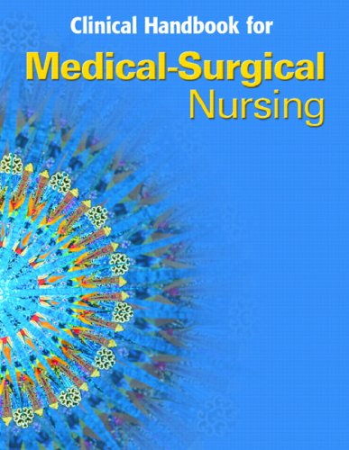 9780131985636: Clinical Handbook for Medical Surgical Nursing: Critical Thinking in Client Care