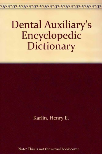 9780131985650: Dental Auxiliary's Encyclopaedic Dictionary