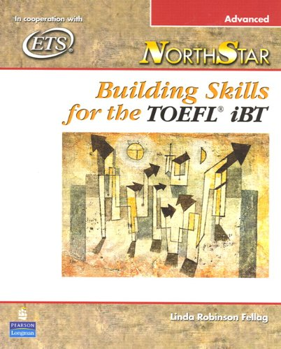 9780131985773: NorthStar: Advanced: Building Skills for the TOEFL IBT (Includes CD-ROM)