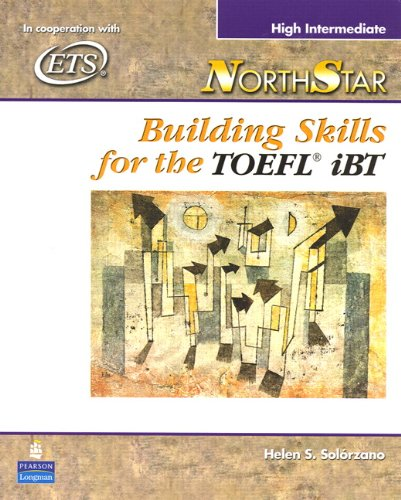 9780131985780: NorthStar: High-intermediate Student Book: Building Skills for the TOEFL IBT (Includes CD-ROM)