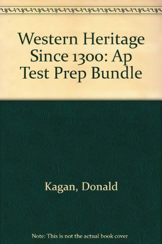 9780131985926: Western Heritage Since 1300: AP Test Prep Bundle