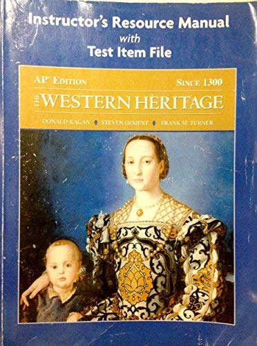 9780131985988: Western Heritage Since 1300 AP* Instructor's Manual and Tests