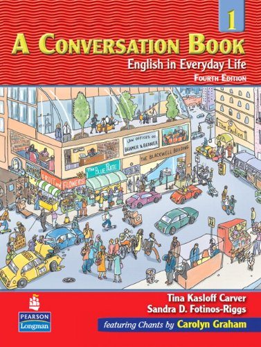 9780131986749: A Conversation Book: English in Everyday Life, 4th Edition, Book 1 (Book & CD)