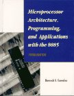 9780131988552: Microprocessor Architecture: Programming and Applications with the 8085