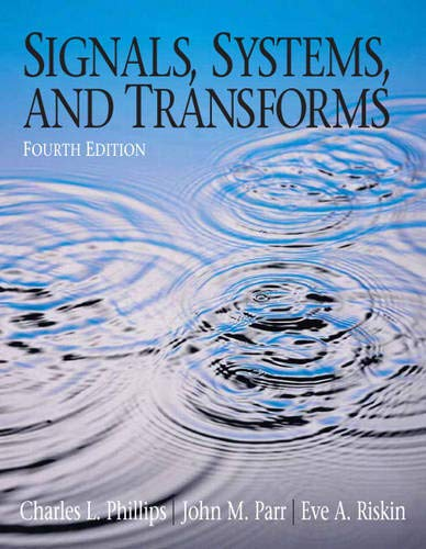 9780131989238: Signals, Systems, and Transforms (4th Edition)