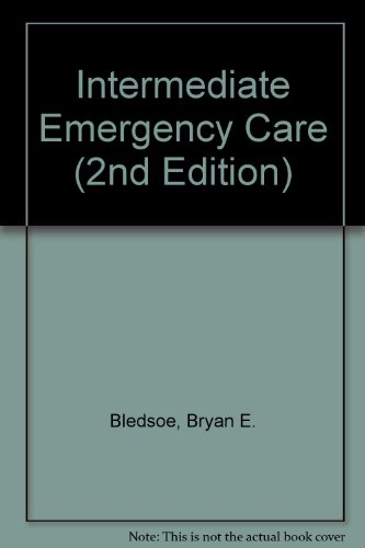 9780131989689: Intermediate Emergency Care (2nd Edition)