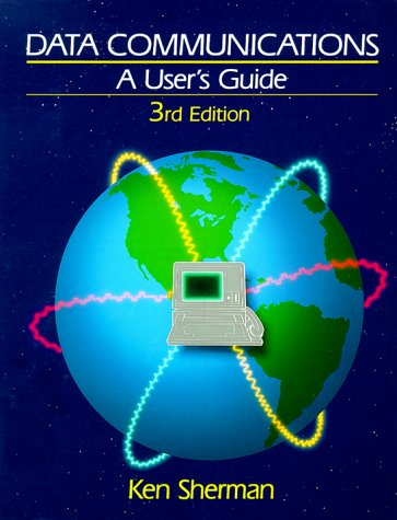 9780131990920: Data Communications: A User's Guide
