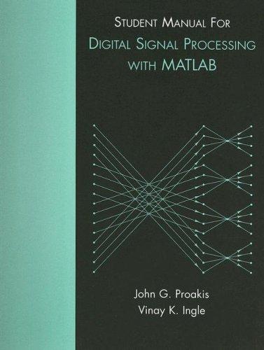 9780131991088: Student Manual for Digital Signal Processing using MATLAB