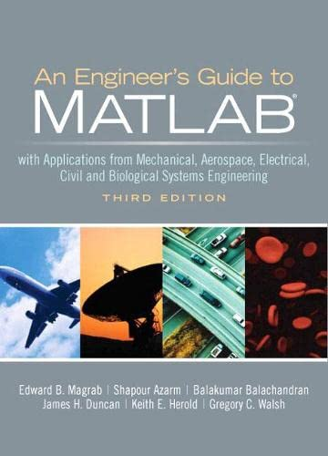 9780131991101: An Engineers Guide to Matlab