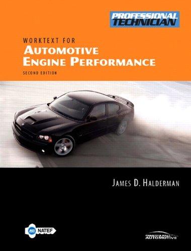 9780131991293: Automotive Engine Performance Worktext w/Job Sheets