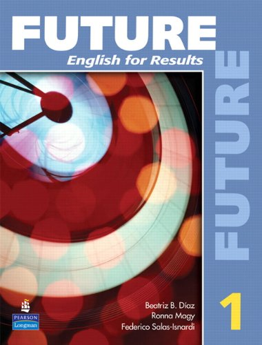 9780131991446: Future 1: English for Results (with Practice Plus CD-ROM)