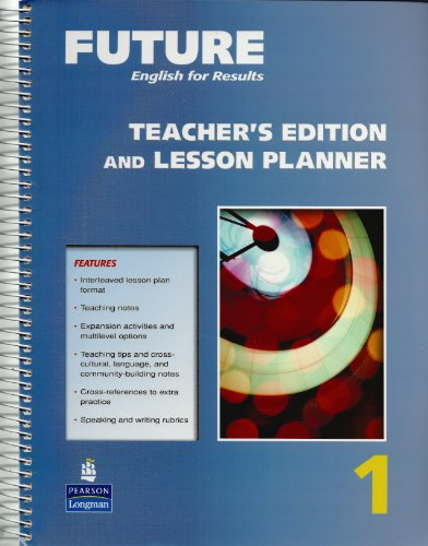 9780131991453: Future English for Results, Teacher's Edition and Lesson Planner, Vol. 1