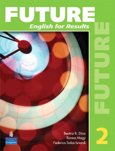 9780131991484: Future 2: English for Results (with Practice Plus CD-ROM)