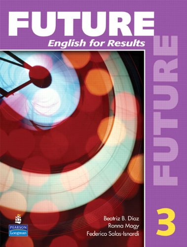 9780131991521: Future: English for Results (with Practice Plus CD-ROM) Bk. 3