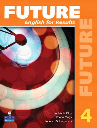 9780131991569: Future 4: English for Results (with Practice Plus CD-ROM)