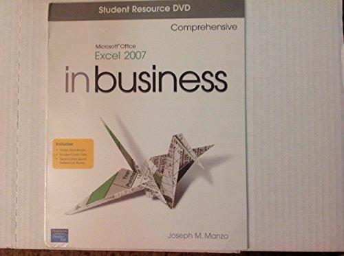 Microsoft Office Excel 2007 In Business Comprehensive: Manzo, Joseph J.