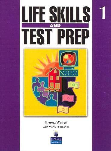 Life Skills and Test Prep, Book 1: Theresa Warren