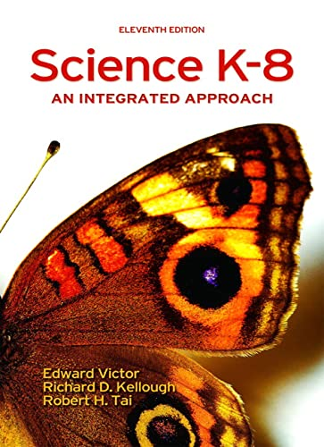 9780131992108: Science K-8: An Integrated Approach (11th Edition)